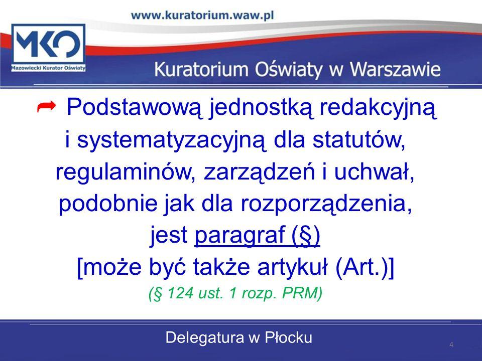 [może być także artykuł (Art.)] (§ 124 ust. 1 rozp. PRM)